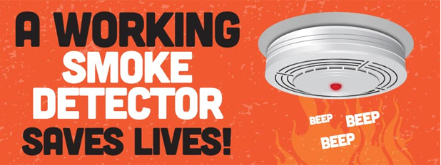 A working smoke detector saves lives!
